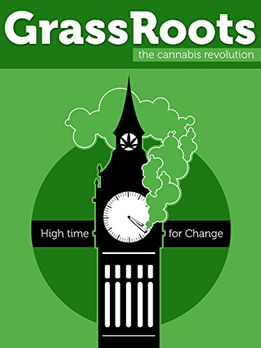 GrassRoots: The Cannabis Revolution